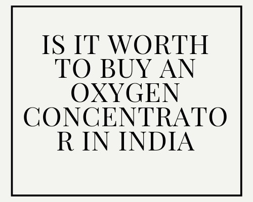 buy an oxygen concentrator in India